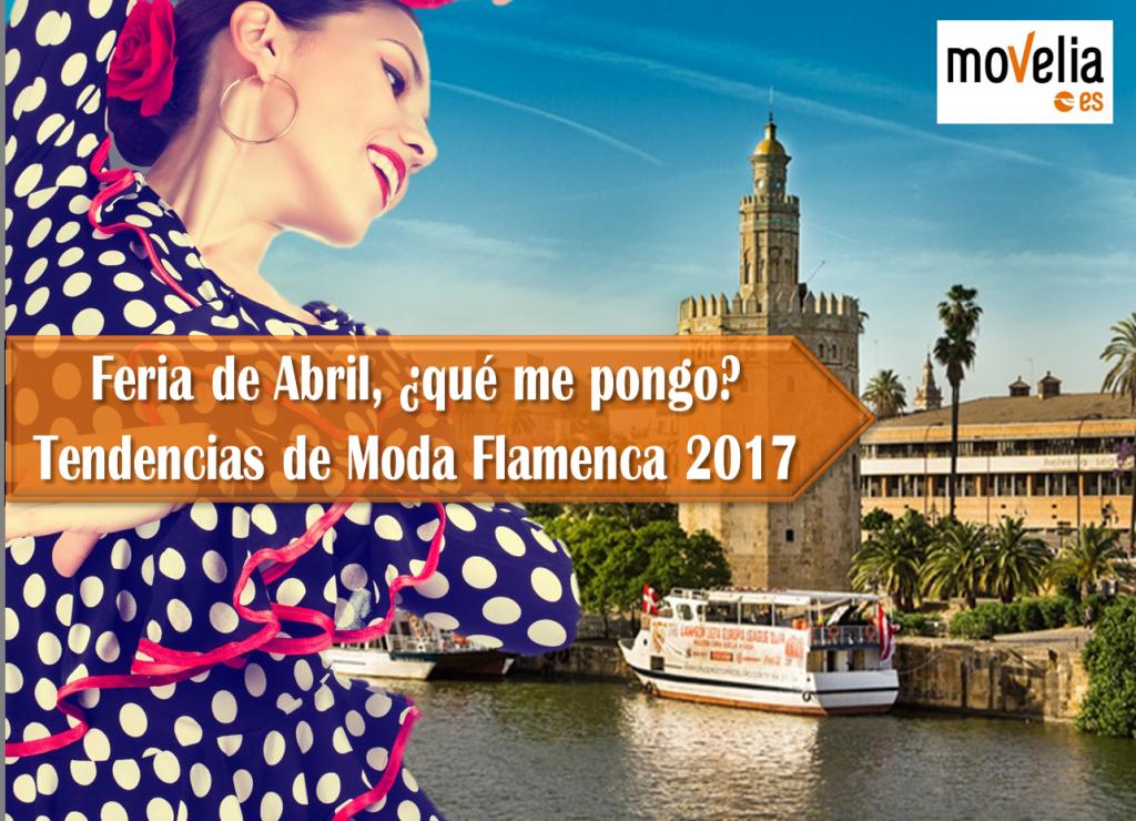 Feria de Abril Tendencias moda flamenca 2017