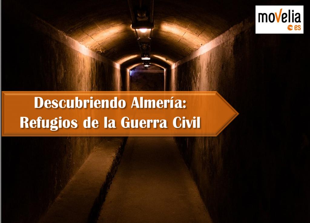 Portada Almeria Refugios Guerra Civil Española