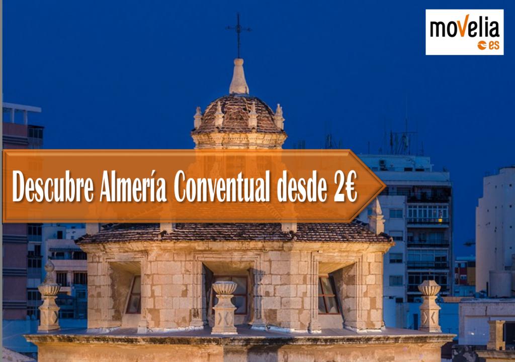 Almeria Conventual desde 2€