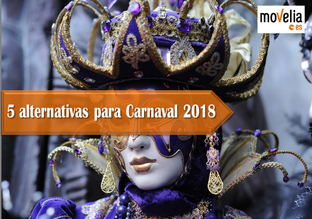 5 alternativas para Carnaval 2018
